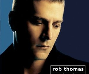 Rob Thomas Something to Be